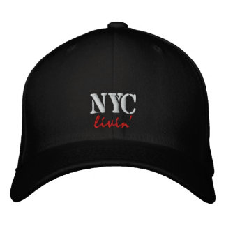 NYC livin' Embroidered Cap/Hat Embroidered Hats