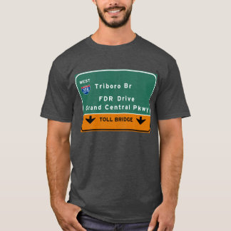 NYC New York City Triboro Br FDR Drive Interstate T-Shirt