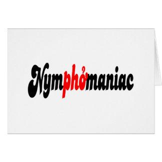 Nymphomaniac Card