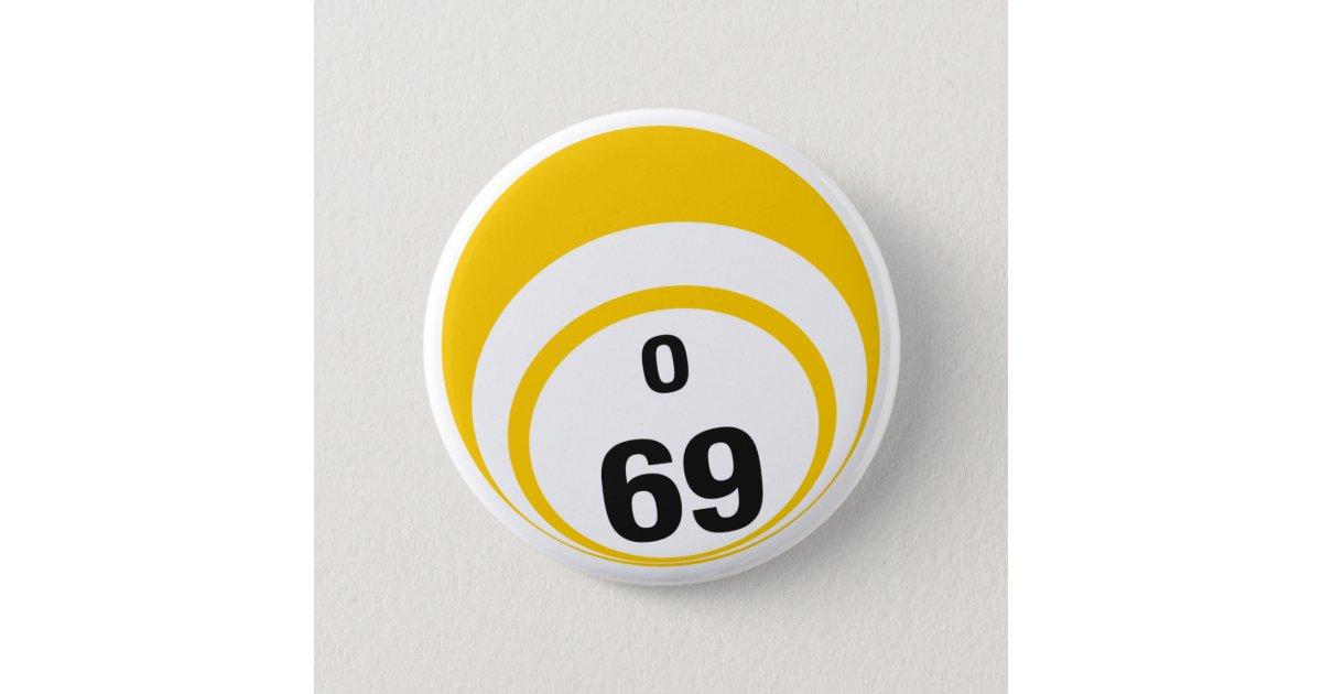 O69 Bingo Ball Button Zazzle Com