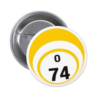 O74 Bingo Ball button