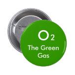 O, 2, The Green Gas - Customized Pinback Button