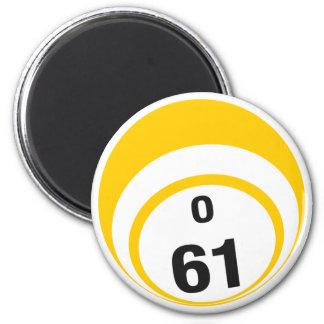 O 61 bingo ball fridge magnet