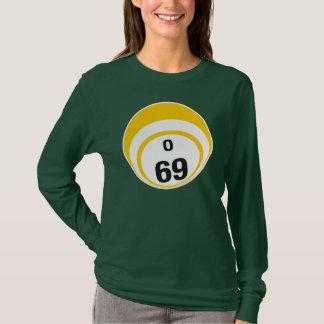 O 69 Bingo Ball T-Shirt