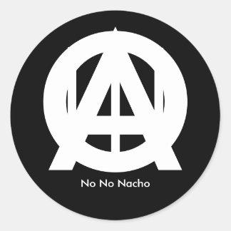 O, A,  ,  ,  , No No Nacho Round Sticker