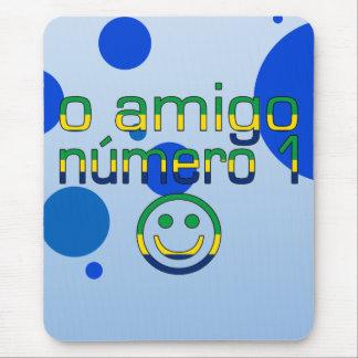 O Amigo Número 1 in Brazilian Flag Colors Mouse Pad