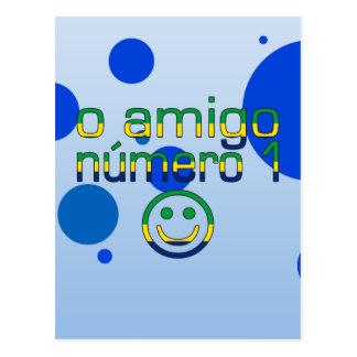 O Amigo Número 1 in Brazilian Flag Colors Postcard