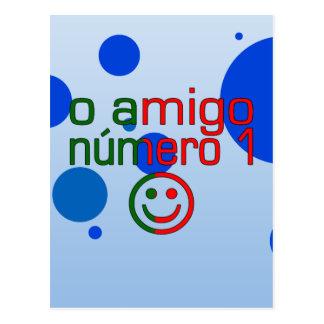 O Amigo Número 1 in Portuguese Flag Colors Postcard