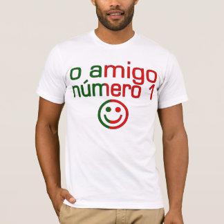 O Amigo Número 1 in Portuguese Flag Colors T-Shirt