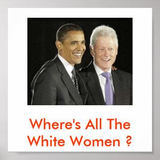 O amp B Where s All The White Women Poster