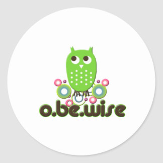 O Be Wise Stickers