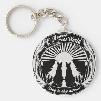 O Brave New World Keychain