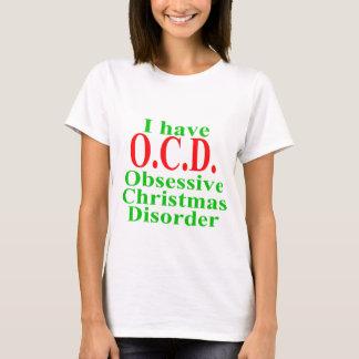 O.C.D. Obsessive Christmas Disorder T-Shirt