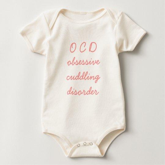 O C D, obsessive cuddling disorder Baby Bodysuit