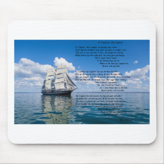 O' Captain, My Captain by: Walt Whitman Mouse Pad