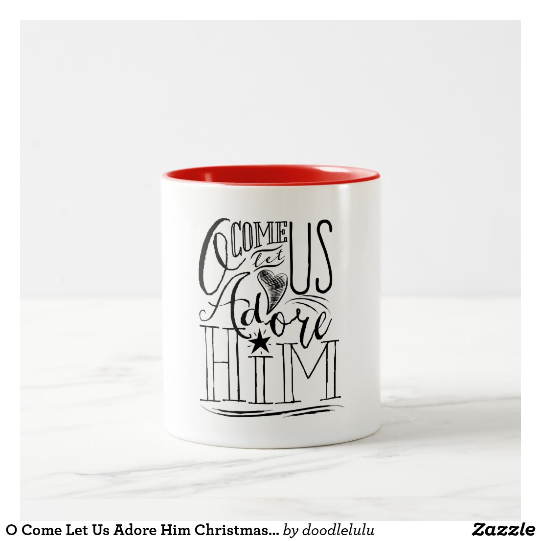 O Come Let Us Adore Him Christmas Coffee Mug