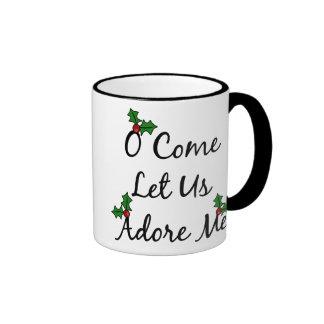 O Come Let Us Adore Me Ringer Mug