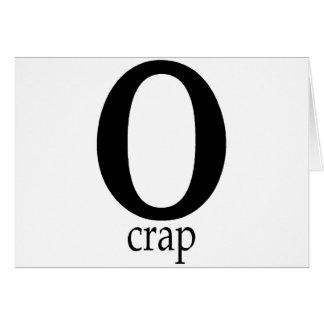 O-Crap Greeting Card