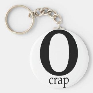 O Crap Key Chains