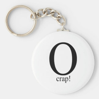 O crap key chain