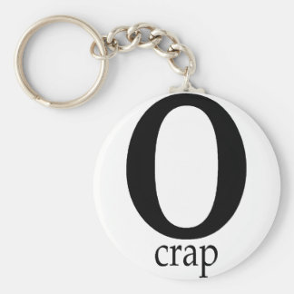 O-Crap Key Chains