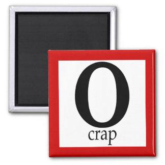 O-Crap Magnets