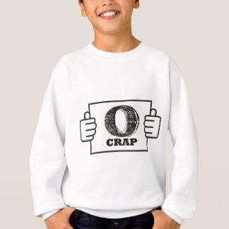 o-crap sweatshirt