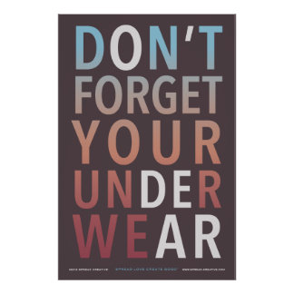 O' Dear Don't Forget Your Underwear - Poster