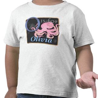 O está para el pulpo que O está para Olivia Camiseta
