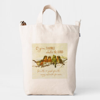 O Give Thanks Unto the Lord Duck Bag