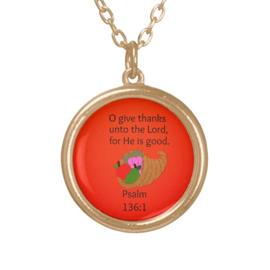 O Give Thanks Unto the Lord... Gold Plated Necklace