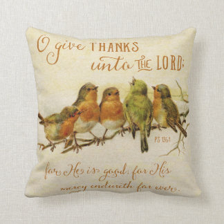 O Give Thanks Unto the Lord Throw Pillow