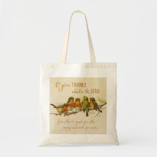 O Give Thanks Unto the Lord Tote Bag