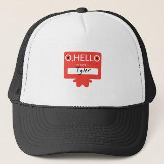 O hello my name is Tyler Trucker Hat