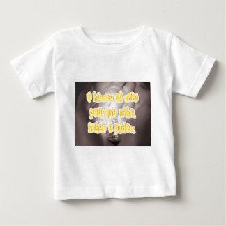 O homem so[o vale pelo que sabe. Saber é poder. Baby T-Shirt