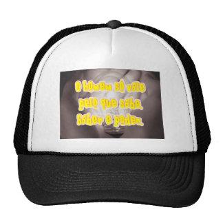O homem so[o vale pelo que sabe. Saber é poder. Trucker Hat