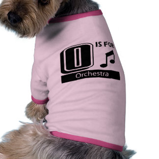 O Is For Orchestra Doggie Tshirt
