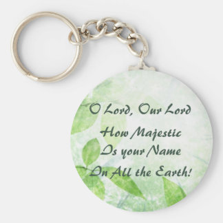 O Lord How Majestic Is Your Name Keychain