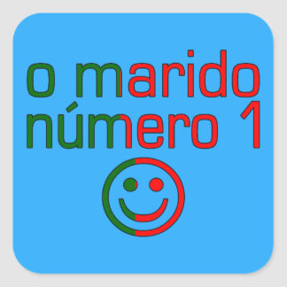 O Marido Número 1 - Number 1 Husband in Portuguese Square Sticker
