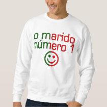 O Marido Número 1 - Number 1 Husband in Portuguese Sweatshirt