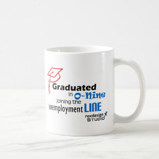 O-nine unemployment line coffee mug