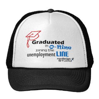 O-nine unemployment line trucker hat