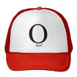 O ningún gorras