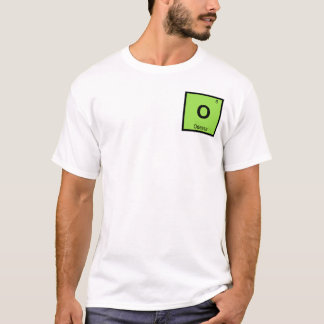 O - Odessa Texas Chemisty Periodic Table Symbol T-Shirt