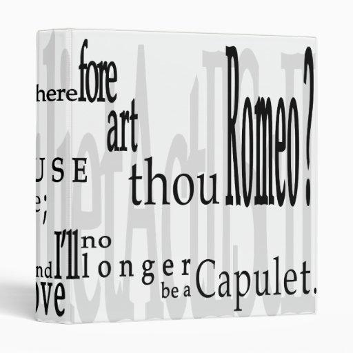"""'O Romeo, Romeo!' Shakespeare Quote 1"""" Binder 3 Ring Binders"""