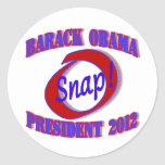 O Snap! Obama 2012 Round Stickers
