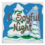 O Soyful Night Print