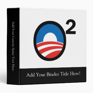 O Squared Obama's Second Term 3 Ring Binder
