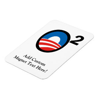 O Squared Obama's Second Term Magnet