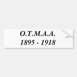 O.T.M.A.A.1895 - 1918 BUMPER STICKER